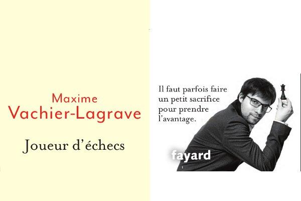 Joueur d'échecs, le livre de Maxime Vachier-Lagrave, édité par Fayard