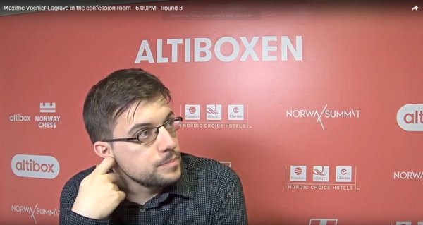 Maxime dans le confessionnal… (video Norway Chess).